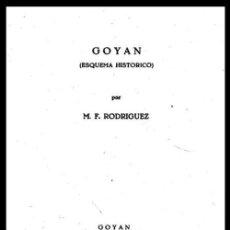 Libri di seconda mano: GOYAN. ESQUEMA HISTORICO. GOIAN. ARQUEOLOGIA. HISTORIA. SU CASTILLO. PONTEVEDRA. GALICIA. NUEVO.. Lote 224601816
