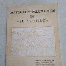 Libros de segunda mano: MATERIALES PALEOLÍTICOS DE EL SOTILLO, MUSEO DE CIUDAD REAL, 1983. Lote 224788162
