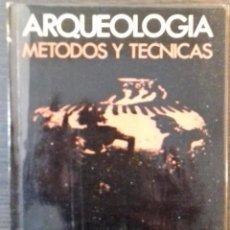 Libros de segunda mano: ARQUEOLOGÍA. MÉTODOS Y TÉCNICAS, POR RAMOS FERNÁNDEZ, RAFAEL. MUY ILUSTRADO.. Lote 225621848