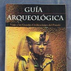 Libros de segunda mano: GUÍA ARQUEOLÓGICA - EGIPTO Y NUBIA II. Lote 226009035