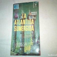 Libros de segunda mano: LA ATLÁNTIDA SUMERGIDA.ENCICLOPEDIA POPULAR ILUSTRADA. Lote 226355590