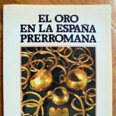 Libros de segunda mano: REVISTA ARQUEOLOGÍA, EL ORO EN LA ESPAÑA PRERROMANA, ZUGARTO EDICIONES S.A.. Lote 226445805