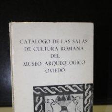 Libros de segunda mano: CATÁLOGO DE LAS SALAS DE CULTURA ROMANA DEL MUSEO ARQUEOLÓGICO DE OVIEDO.- ESCORTELL PONSODA,. Lote 226455505