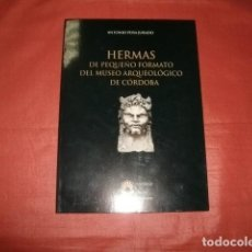 Libros de segunda mano: HERMAS DE PEQUEÑO FORMATO DEL MUSEO ARQUEOLÓGICO DE CÓRDOBA - ANTONIO PEÑA JURADO. Lote 226476440