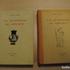 Livros em segunda mão: LAS NECRÓPOLIS DE AMPURIAS. 2 VOLÚMENES. 1953-1955. NUEVOS . EMPÚRIES. Lote 227056245