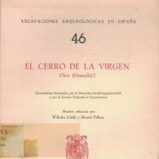 Libros de segunda mano: WILHELM SCHULE Y MANUEL PELLICER. EL CERRO DE LA VIRGEN. ORCE (GRANADA) I.. Lote 230956630
