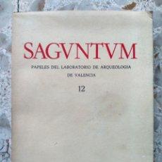Libros de segunda mano: SAGUNTUM - PAPELES DEL LABORATORIO DE ARQUEOLOGÍA DE VALENCIA - SAGVNTUM - Nº 12 - SAGUNTO - 1977. Lote 232715015