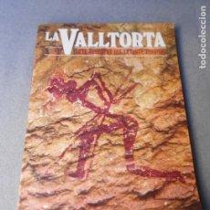 Libros de segunda mano: LA VALLTORTA. Lote 234901535