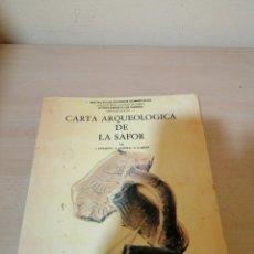 Libros de segunda mano: CARTA ARQUEOLÓGICA DE LA SAFOR. Lote 235181610