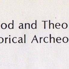 Libros de segunda mano: METHOD AND THEORY IN HISTORICAL ARCHEOLOGY. Lote 236075745