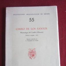 Libros de segunda mano: CERRO DE LOS SANTOS. MONTEALEGRE DEL CASTILLO EXCAVACIONES ARQUEOLOGICAS EN ESPAÑA. 55. 1966 INTONSO. Lote 236578880