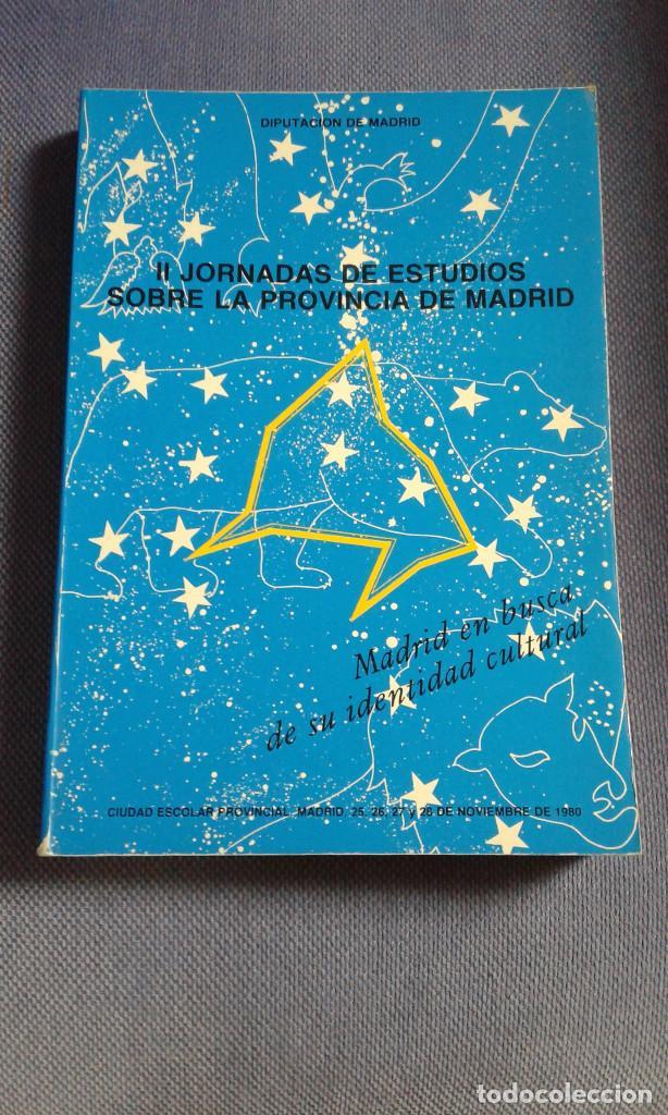 II JORNADAS DE ESTUDIOS SOBRE LA PROVINCIA DE MADRID - VARIOS (Libros de Segunda Mano - Ciencias, Manuales y Oficios - Arqueología)