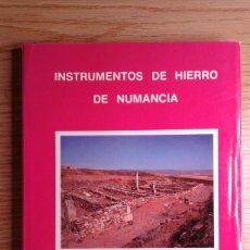 Libros de segunda mano: INSTRUMENTOS DE HIERRO DE NUMANCIA - MARIA DE LOS ANGELES MANRIQUE MAYOR. Lote 102568990