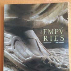 Libros de segunda mano: EMPVRIES ROGER MARCET ENRIC SANMARTI EMPURIES. Lote 238655000