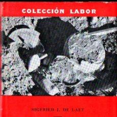Libros de segunda mano: DE LAET : LA ARQUEOLOGÍA Y SUS PROBLEMAS (LABOR, 1969). Lote 239746365