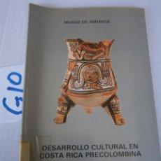 Libros de segunda mano: DESARROLO CULTURAL EN COSTA RICA PRECOLOMBINA. Lote 240351195
