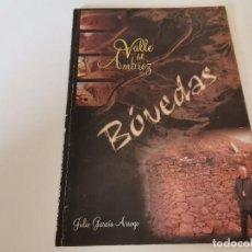 Libros de segunda mano: VALLE DEL AMBROZ BÓVEDAS HISTORIA ASENTAMIENTOS MUROS PRE ROMANO JULIO GARCÍA ARROYO 1ERA ED. 2002. Lote 240591900