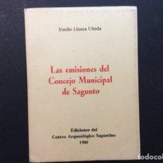 Libros de segunda mano: LAS EMISIONES DEL CONSEJO MUNICIPAL DE SAGUNTO. EMILIO LLUECA UBEDA. Lote 240956705