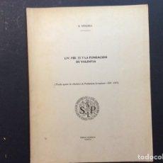 Libros de segunda mano: LIV. PER. 55 Y LA FUNDACIÓN DE VALENTIA. R. WIEGELS. Lote 240957805