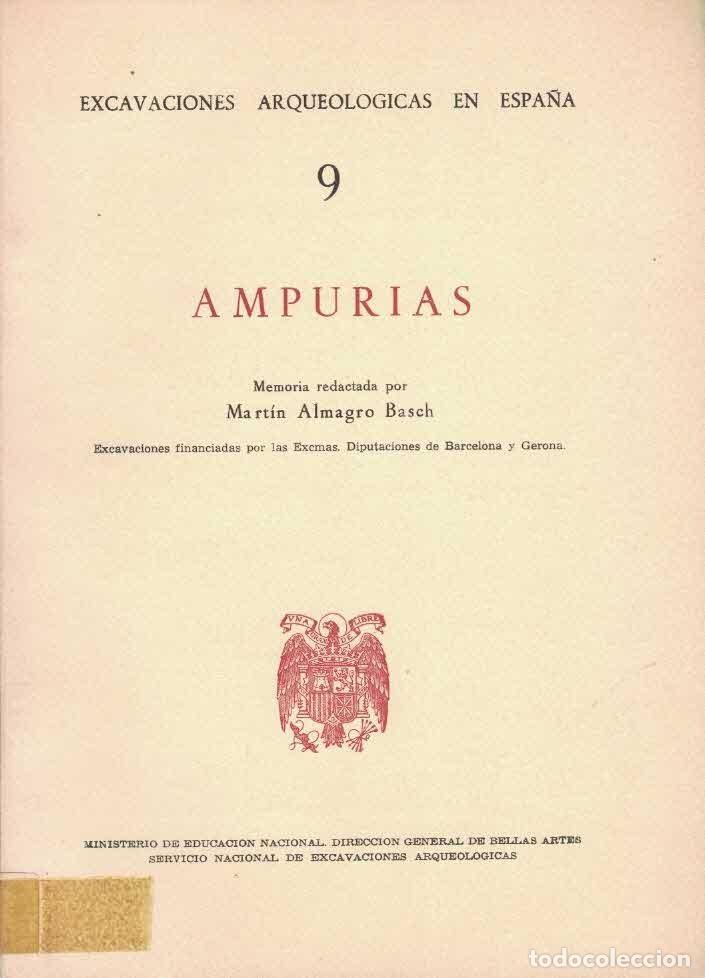 MARTIN ALMAGRO BASCH. AMPURIAS. (Libros de Segunda Mano - Ciencias, Manuales y Oficios - Arqueología)