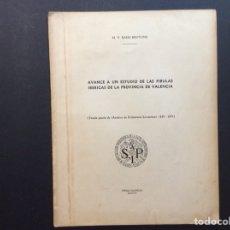Libros de segunda mano: AVANCE A UN ESTUDIO DE LAS CÉLULAS IBÉRICAS DE LA PROVINCIA DE VALENCIA. Lote 243101240