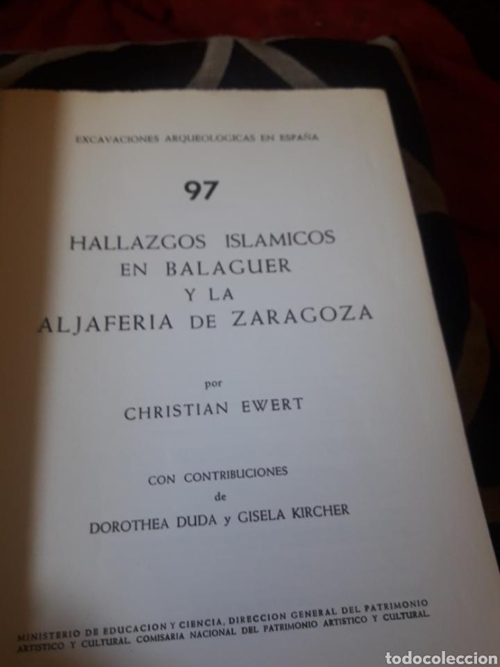 Libros de segunda mano: Hallazgos Islámicos en Balaguer y la Alfajería de Zaragoza, dedicado por el autor - Foto 3 - 244680425
