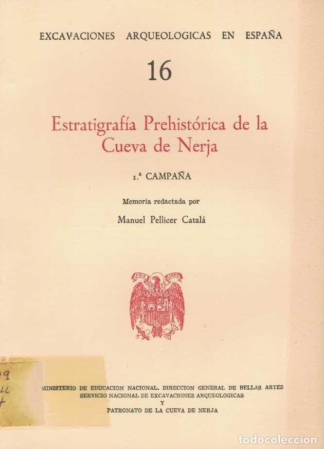 MANUEL PELLICER CATALÁ. ESTRATIGRAFÍA PREHISTÓRICA DE LA CUEVA DE NERJA (Libros de Segunda Mano - Ciencias, Manuales y Oficios - Arqueología)