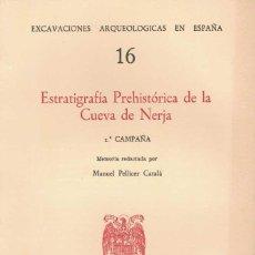 Libros de segunda mano: MANUEL PELLICER CATALÁ. ESTRATIGRAFÍA PREHISTÓRICA DE LA CUEVA DE NERJA. Lote 244792245