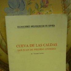 Libros de segunda mano: CUEVA DE LAS CALDAS. SAN JUAN DE PRIORIO (OVIEDO), DE Mª SOLEDAD CORCHÓN. EXCAVACIONES ARQUEOLÓGICAS. Lote 246060945