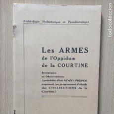 Libros de segunda mano: LES ARMES DE L'OPPIDUM DE LA COURTINE - INVENTAIRE ET OBSERVATIONS TOULON 1942 FIRMADA 38P. 24X15. Lote 248024140