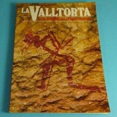 Libros de segunda mano: LA VALLTORTA. ARTE RUPESTRE DEL LEVANTE ESPAÑOL. Lote 248360500