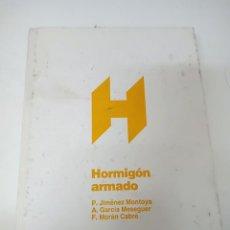 Libros de segunda mano: HORMIGÓN ARMADO P.JIMÉNEZ MONTOYA 12º EDICIÓN. Lote 252148490