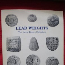 "Libros de segunda mano: LIBRO ""LEAD WEIGHTS. THE DAVID ROGERS COLLECTION"", DE N. BIGGS Y P. WITHERS. SOBRE PESOS DE PLOMO. Lote 257687685"