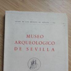 Libros de segunda mano: GUÍA DE LOS MUSEOS DE ESPAÑA Nº VII . MUSEO ARQUEOLÓGICO DE SEVILLA. Lote 257693965