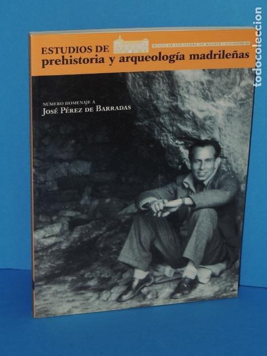 ESTUDIOS DE PREHISTORIA Y ARQUEOLOGÍA MADRILEÑAS. NÚMERO HOMENAJE A J. PÉREZ DE BARRADAS (Libros de Segunda Mano - Ciencias, Manuales y Oficios - Arqueología)