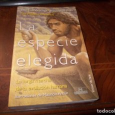 Libros de segunda mano: LA ESPECIE ELEGIDA, JUAN LUÍS ARSUAGA / IGNACIO MARTÍNEZ (PROYECTO ATAPUERCA), DEFECTO. Lote 261324825