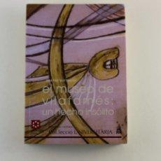 Libros de segunda mano: EL MUSEO DE VILAFAMÉS UN HECHO INSÓLITO. Lote 261445710