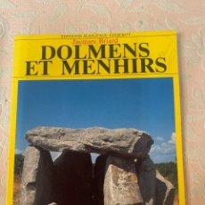 Libros de segunda mano: DÓLMENES Y MENHIRS. Lote 264024595