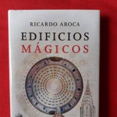 Libros de segunda mano: EDIFICIOS MÁGICOS. RICARDO AROCA. ESPASA 2014 ARQUITECTURA. CIENCIAS OCULTAS. MUY DESCATALOGADO.. Lote 264419144