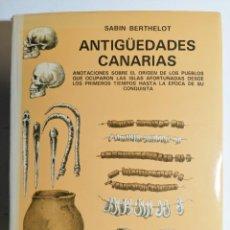 Libri di seconda mano: SABIN BERTHELOT. ANTIGÜEDADES CANARIAS. 1980.. Lote 266484218