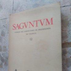 Libros de segunda mano: SAGUNTUM - PAPELES DEL LABORATORIO DE ARQUEOLOGÍA DE VALENCIA - SAGVNTUM - Nº 12 - SAGUNTO - 1977. Lote 267465949