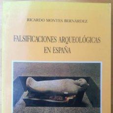 Libros de segunda mano: FALSIFICACIONES ARQUEOLÓGICAS EN ESPAÑA- RICARDO MONTES BERNÁRDEZ-. Lote 269164533