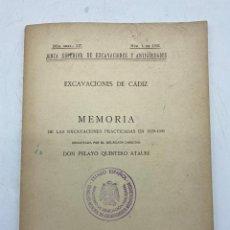 Libros de segunda mano: EXCAVACIONES DE CADIZ. MEMORIA EXCAVACIONES PRACTICADAS EN 1929-31. Nº GRAL:117. Nº 1 DE 1931. Lote 269203018
