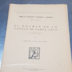 Libros de segunda mano: LIBRO EL DOLMEN DE LA CAPILLA DE SANTA CRUZ ASTURIAS CONDE VEGA DEL SELLA MADRID 1919 ARQUEOLOGÍA. Lote 269277038