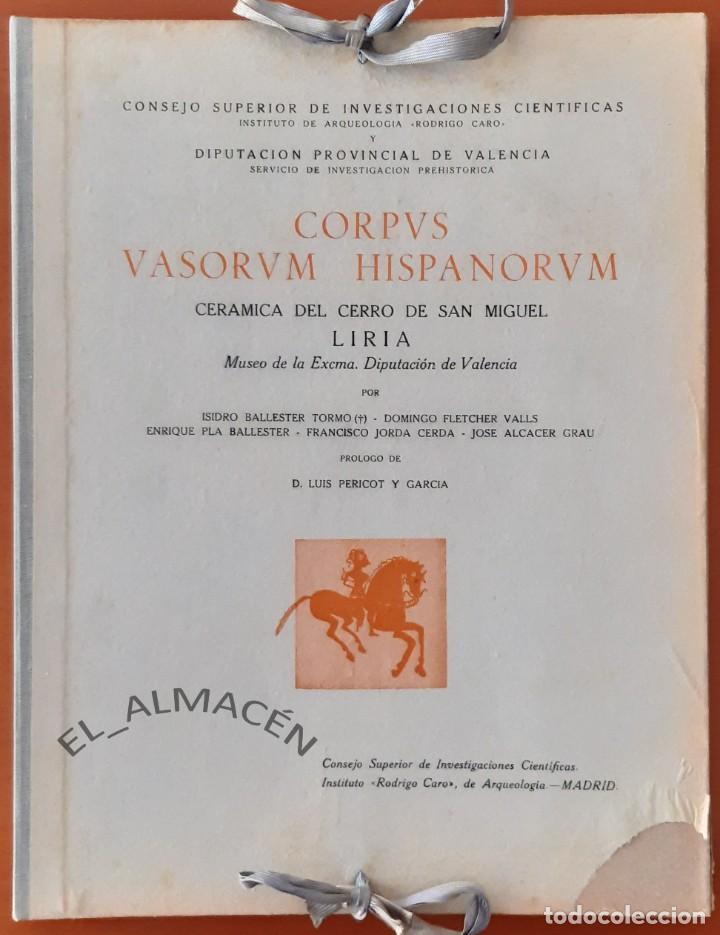 CORPUS VASORUM HISPANORUM (CERÁMICA DEL CERRO DE SAN MIGUEL - LIRIA) 1954. SIN USAR (Libros de Segunda Mano - Ciencias, Manuales y Oficios - Arqueología)