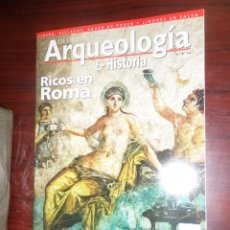Libros de segunda mano: ARQUEOLOGIA & HISTORIA / DESPERTA FERRO Nº 7 RICOS EN ROMA - DISPONGO DE MAS REVISTAS. Lote 275700793