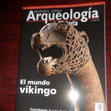 Libros de segunda mano: ARQUEOLOGIA & HISTORIA / DESPERTA FERRO Nº 13 EL MUNDO VIKINGO - DISPONGO DE MAS REVISTAS. Lote 275701498