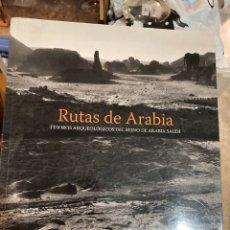 Libros de segunda mano: LIBRO RUTAS DE ARABIA. Lote 275778343