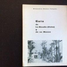 Libros de segunda mano: GUÍA DE LA ALCUDIA (ELCHE) Y DE SU MUSEO.. Lote 276427293