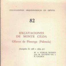 Libros de segunda mano: M.A. GARCÍA GUINEA Y DOS MÁS. EXCAVACIONES DE MONTE CILDA. OLLEROS DE PISUERGA. PALENCIA. Lote 277432303